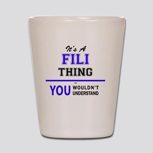 It's FILI thing, you wouldn't understan Shot Glass
