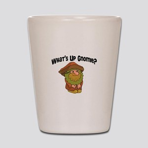 Whats Up Gnomie Shot Glass