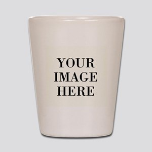 Your Image Here - Design Your Own Shot Glass