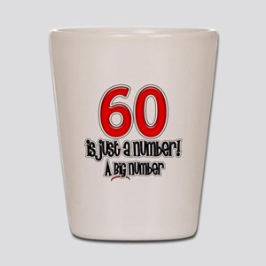 60 Is Just A Number Shot Glass