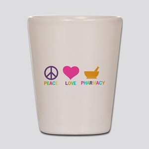Peace love Pharmacy Shot Glass