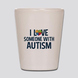 Love Someone with Autism Shot Glass