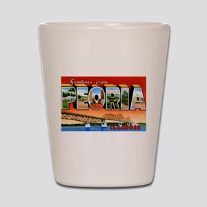 Peoria Illinois Greetings Shot Glass