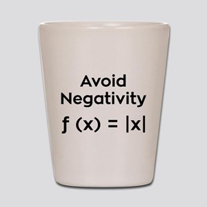 Avoid Negativity Shot Glass