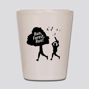 Run Forest Run Shot Glass