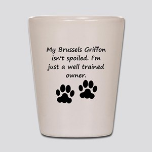 Well Trained Brussels Griffon Owner Shot Glass