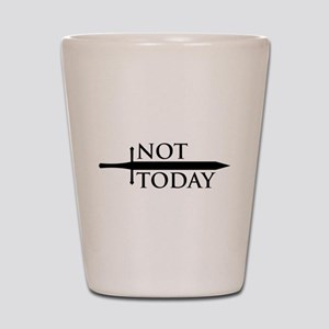 Game Of Thrones Not Today Shot Glass
