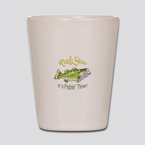 RISE AND SHINE FISHING TIME Shot Glass