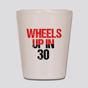 Wheels Up in 30 Shot Glass