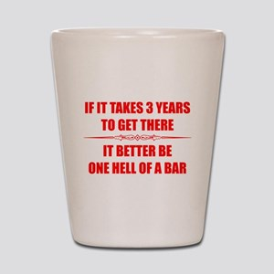 Bar Exam 3 Years Shot Glass
