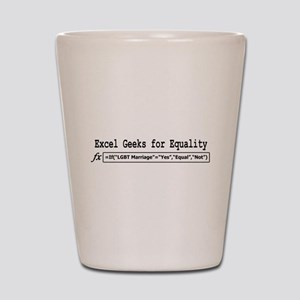 Excel Geeks for Equality Shot Glass