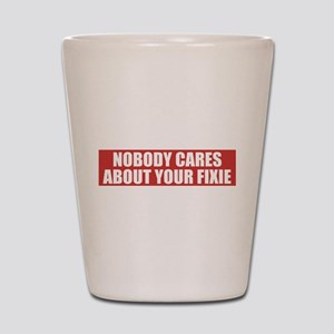 Nobody Cares About Your Fixie Shot Glass
