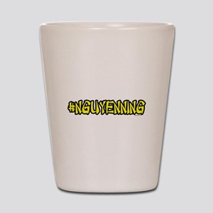 #Nguyenning Shot Glass