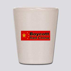 Boycott Red China! Shot Glass
