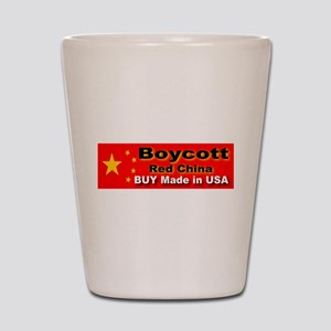 Boycott Red China Buy Made in Shot Glass