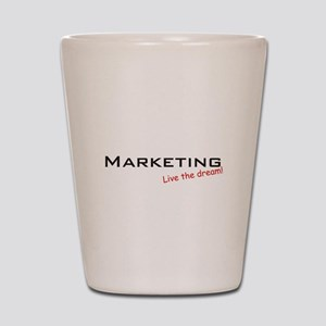 Marketing / Dream! Shot Glass