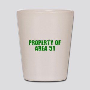 AREA 51 SHIRT PROPERTY OF ARE Shot Glass