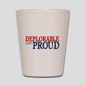 Deplorable and Proud Shot Glass