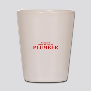 WORLDS MOST AWESOME Plumber-Bod red 300 Shot Glass