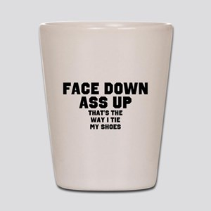 face down ass up 2 Shot Glass