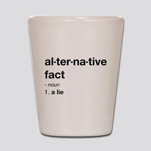 Alternative Facts Definition Shot Glass