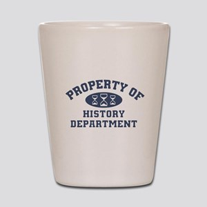 Property Of History Department Shot Glass