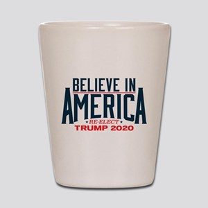 Trump 2020 - Believe In America Shot Glass