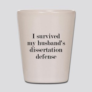 My Husband's Dissertation Defense Shot Glass