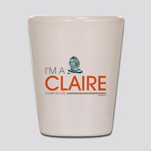 Modern Family I'm a Claire Shot Glass