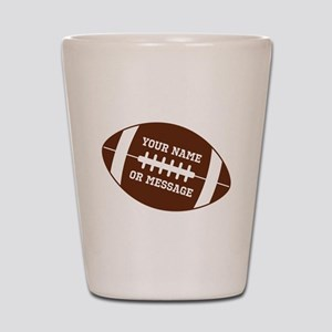 YOUR NAME Football Shot Glass