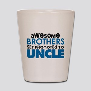 Awesome Brothers Get Promoted to Uncle Shot Glass