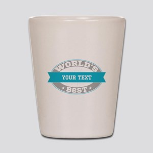 Worlds Best Personalized Shot Glass