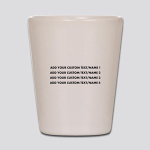 Add Custom Text/Name Shot Glass