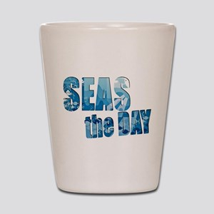 Seas the day boating sailing Shot Glass