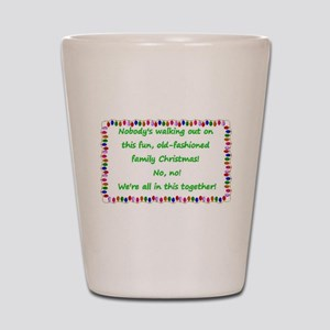 National Lampoons Christmas Vacation quote Shot Gl