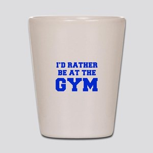 ID-RATHER-BE-AT-THE-GYM-FRESH-BLUE Shot Glass