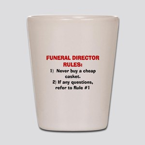 Funeral Director Rules Shot Glass