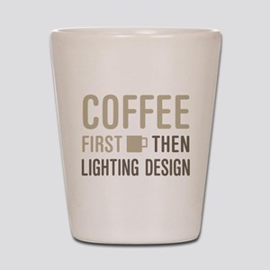 Coffee Then Lighting Design Shot Glass