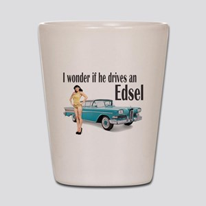 I wonder if he drives an Edsel? Shot Glass