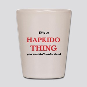 It's a Hapkido thing, you wouldn&#3 Shot Glass