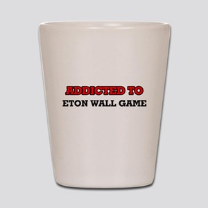 Addicted to Eton Wall Game Shot Glass