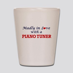 Madly in love with a Piano Tuner Shot Glass