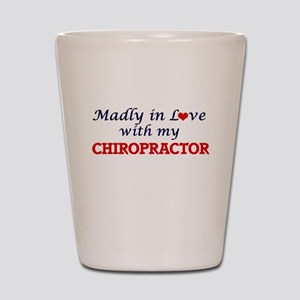 Madly in love with my Chiropractor Shot Glass