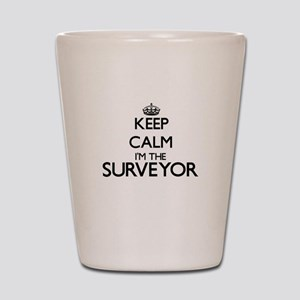 Keep calm I'm the Surveyor Shot Glass