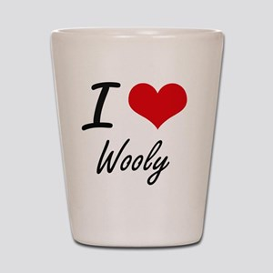 I love Wooly Shot Glass
