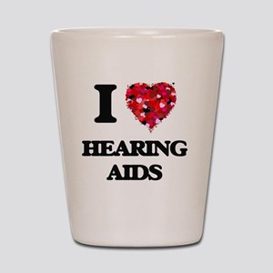 I love Hearing Aids Shot Glass