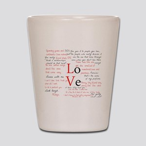 LoVe Quoted Shot Glass