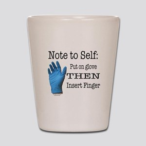 Note to Self Shot Glass