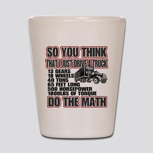 Trucker Do The Math Shot Glass