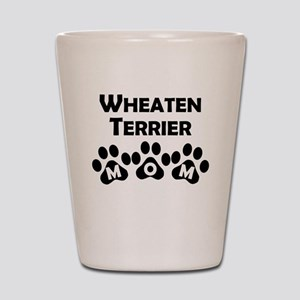 Wheaten Terrier Mom Shot Glass